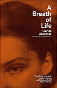 A Breath of Life by Clarice Lispector. Reading Pathways: Clarice Lispector Books