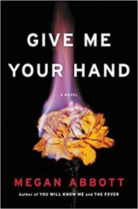 Cover Give Me Your Hand | 6 Spring Fiction Releases Dressed in Florals | Book Riot
