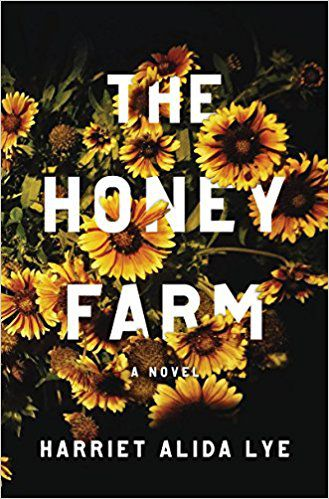 Cover The Honey Farm | Upcoming Fiction Releases Dressed Up With Floral Covers | Book Riot