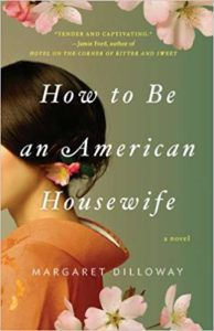 Book cover for How to Be an American Housewife by Margaret Dilloway