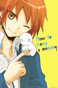 How to Keep a Mummy volume 1 cover