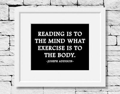 Joseph Addison Reading Quote