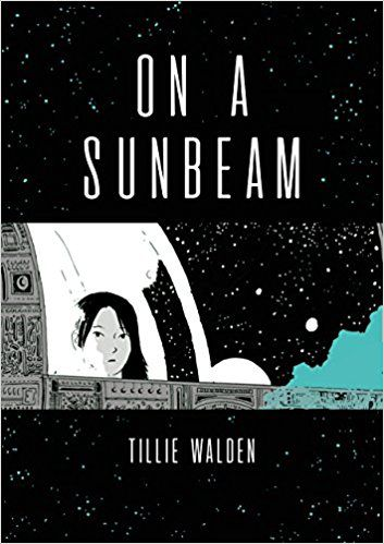 On A Sunbeam by Tillie Walden cover image
