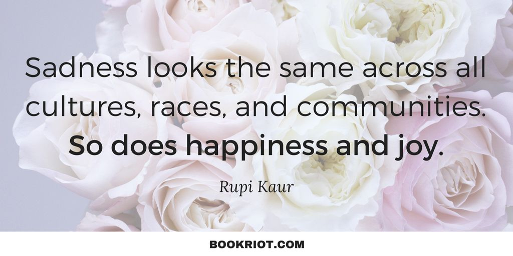 stunning rupi kaur quotes on love heartbreak and more book riot
