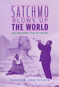 Satchmo_blows_up_the_world