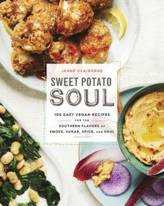 Sweet Potato Soul: 100 Easy Vegan Recipes by Jenne Claiborne. Upcoming food and cookbook releases spring 2018.