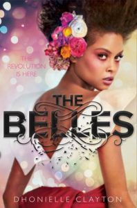 The Belles by Dhonielle Clay book cover