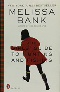 Book cover for The Girls' Guide to Hunting and Fishing by Melissa Bank