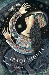 The Iraqi Nights by Dunya Mikhail