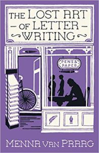 Book cover for The Lost Art of Letter Writing by Menna van Praag