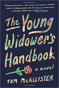 Book cover for The Young Widower's Handbook by Tom McAllister