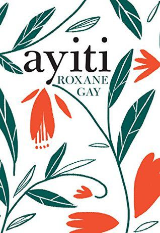 ayiti by roxanne gay new cover