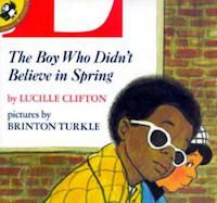 The Boy Who Didn't Believe in Spring Book Cover