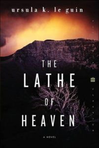 Book cover of Ursula K. Le Guin's The Lathe of Heaven
