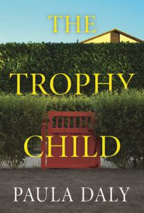 the trophy child by paula daly cover image