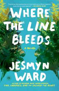 Where the Line Bleeds by Jesmyn Ward