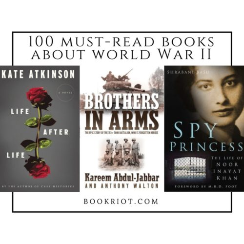 100 Must Read World War Ii Books Book Riot