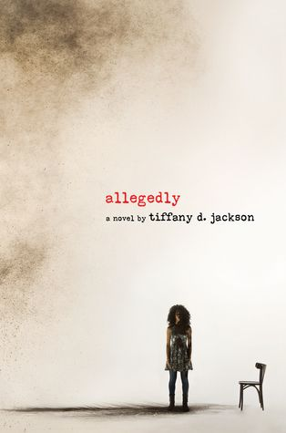 Allegedly by Tiffany D. Jackson cover image