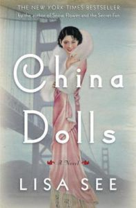 China Dolls Lisa See cover in 100 Must Read Books About World War II | bookriot.com