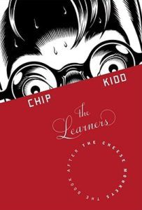 Cover of Chip Kidd's The Learners | Book Riot