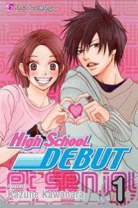 High School Debut volume 1 cover - Kazune Kawahara