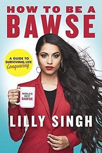 How to Be a Bawse by Lilly Singh cover