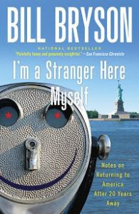 cover of I'm a Stranger Here Myself by Bill Bryson