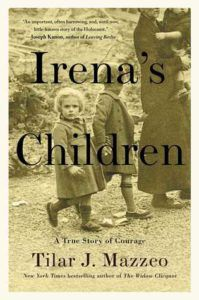 Irena's Children Tilar Mazzeo cover in 100 Must Read Books About World War II | bookriot.com