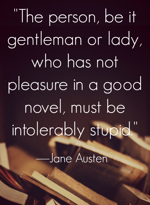 Jane Austen Quotes About Life Love And More