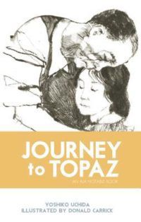 Journey to Topaz cover in 100 Must Read Books About World War II | bookriot.com