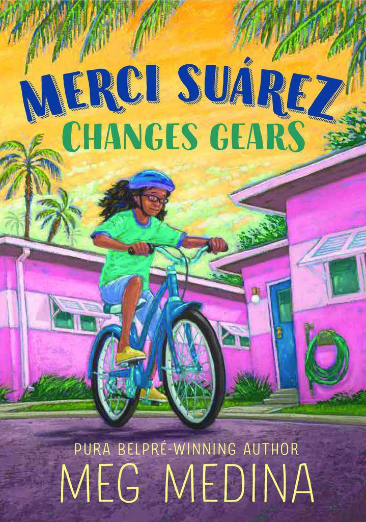Cover Reveal: Merci Suárez Changes Gears by Meg Medina | BookRiot.com
