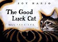 Cover for The Good Luck Cat by Joy Harjo