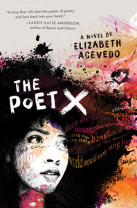 Cover of The Poet X by Elizabeth Acevedo. The 2018 National Book Award Winners