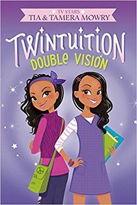 Twintuition by Tia and Tamera Mowry