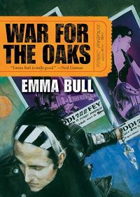 War for the Oaks by Emma Bull Cover 1