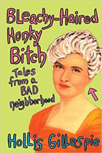 bleachy haired honky bitch hollis gillespie galentine's day reading