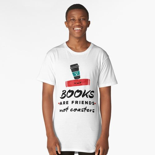books are friends not coasters librarian shirt