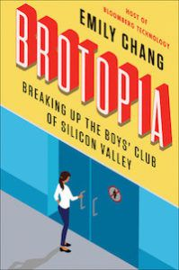 Cover for Brotopia by Emily Chang