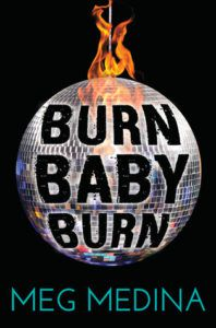 burn baby burn by meg medina cover image