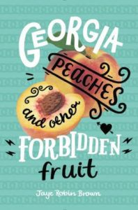 Georgia Peaches and Other Forbidden Fruit from 10 Books to Read If You Loved 'Love, Simon' | bookriot.com