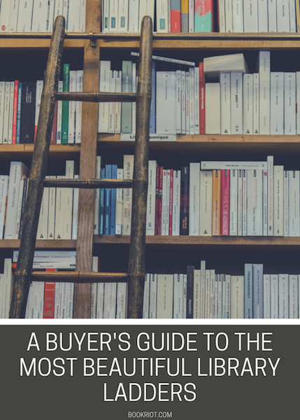 A Buyer's Guide To The Most Beautiful Library Ladders | BookRiot.com