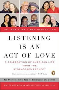 cover of storycorps book listening is an act of love edited by Dave Isay