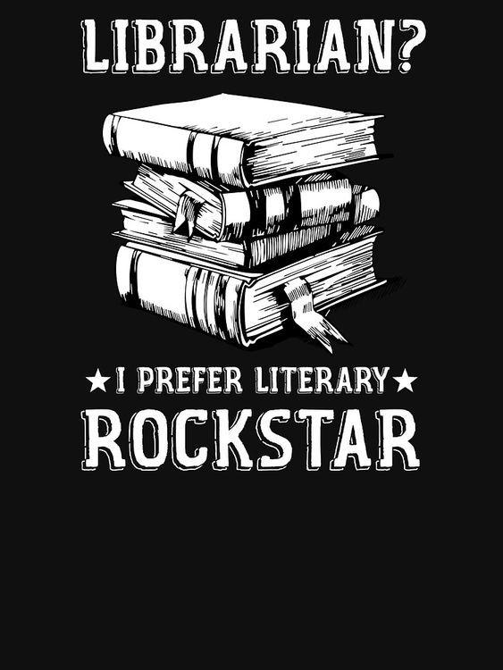 Librarian? I prefer literary rockstar librarian shirt