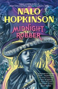 Midnight Robber by Nalo Hopkinson book cover