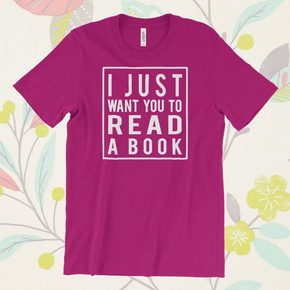 I just want you to read a book librarian shirt