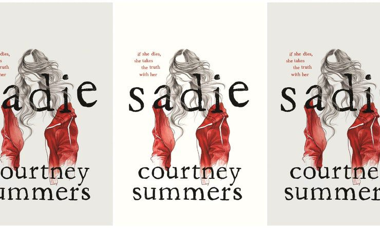 sadie by courtney summers book cover three times in a row