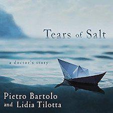 Tears of Salt: A Doctor's Story by Pietro Bartolo & Lidia Tilotta