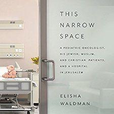 This Narrow Space by Elisha Waldman