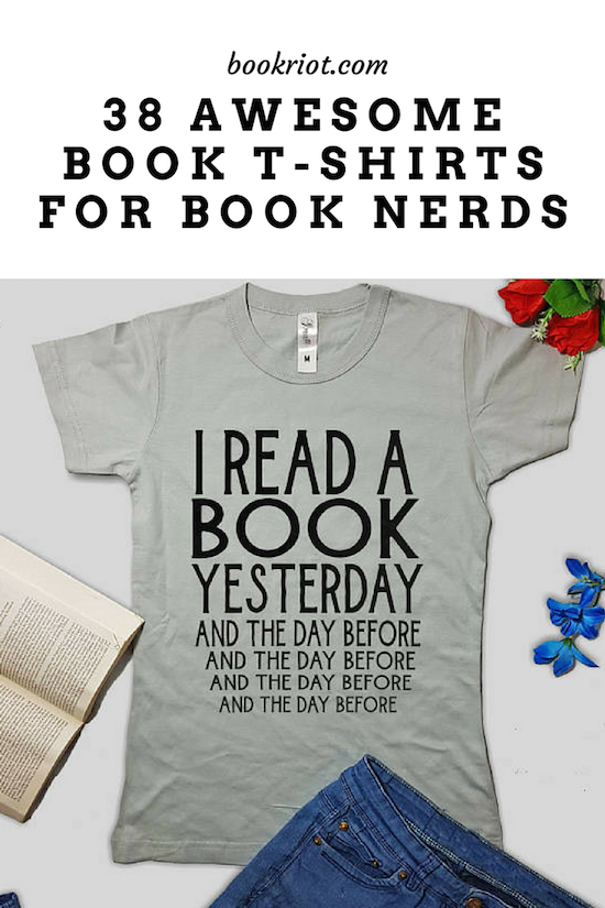 1bd987d80 Even if you're not a regular t-shirt wearer, remember that these book t-shirts  make for excellent reading uniforms in the comfort of your own home and ...