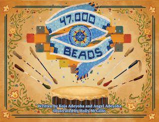 47,000 Beads by Koja Adeyoha cover